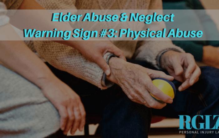 RGLZ Elder Abuse & Neglect Warning Sign #3 Physical Abuse